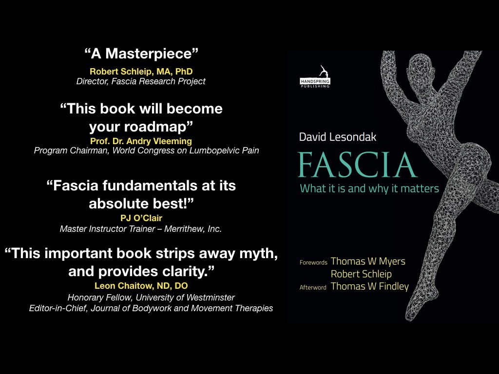 Cover of book: Fascia - What It Is and Why It Matters